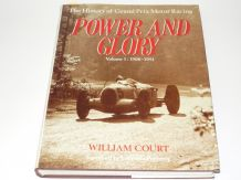 POWER AND GLORY Volume 1 1906-1951 (Court 1988 edition)